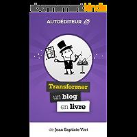 AutoEditeur : Transformer un Blog en Livre