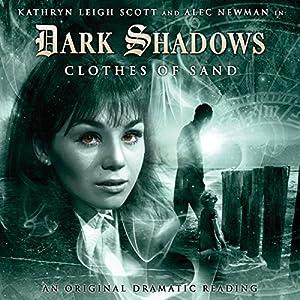 Dark Shadows - Clothes of Sand Audiobook