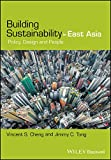 Building Sustainability in East Asia - Policy,Design and People