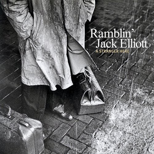 A Stranger Here by Ramblin' Jack Elliott [2009]