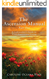 The Ascension Manual: A Lightworker's Guide to Fifth Dimensional Living (The Ascension Manual Series Book 1)