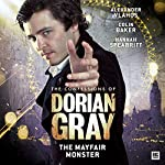 The Confessions of Dorian Gray - The Mayfair Monster | Nev Fountain