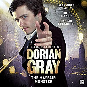 The Confessions of Dorian Gray - The Mayfair Monster Performance