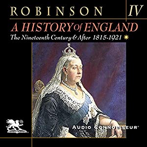 A History of England, Volume 4: The Nineteenth Century and After: 1815-1921 Audiobook