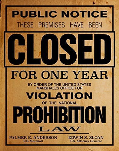 Old Prohibition Poster Or Print Reproduction