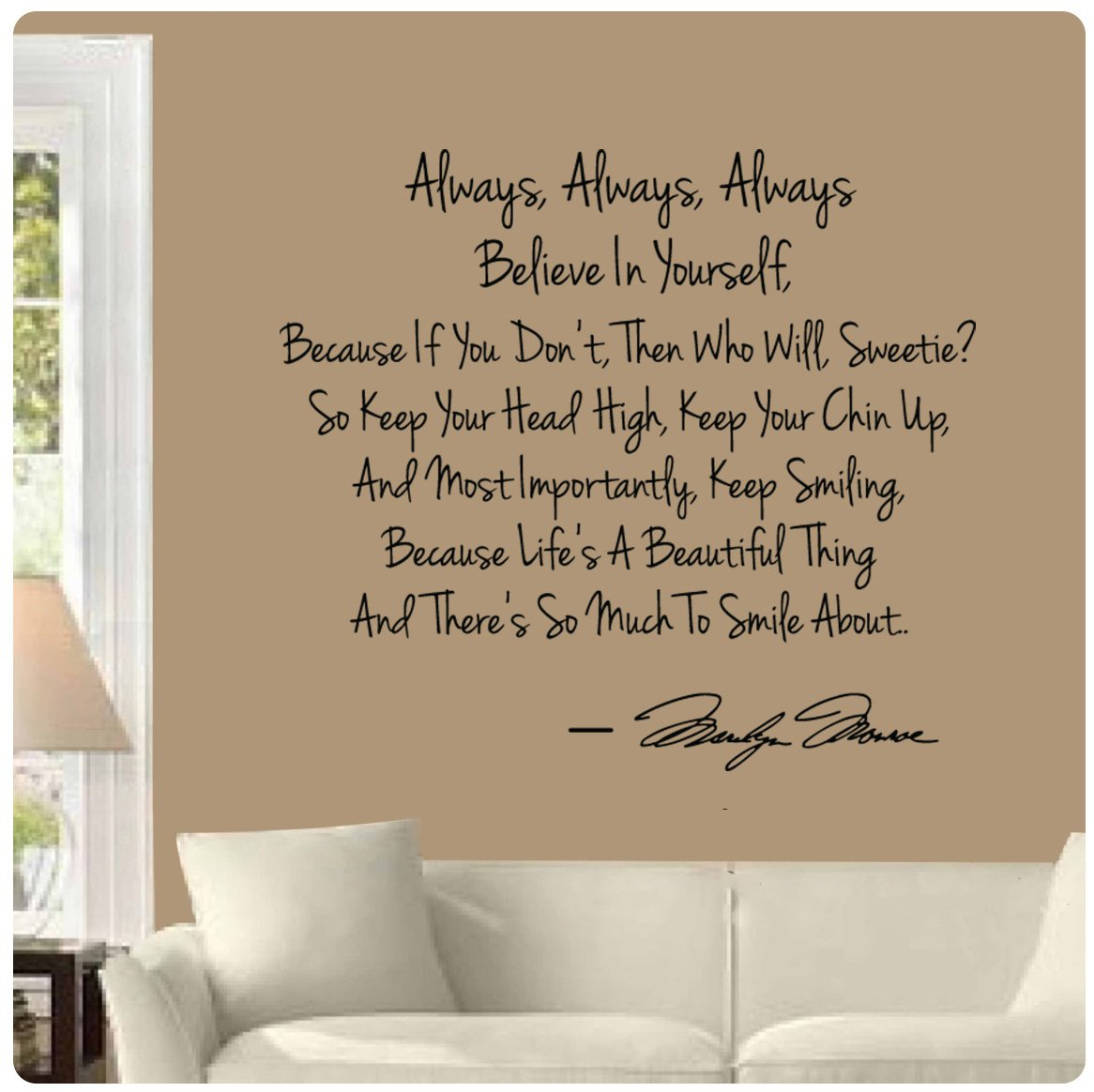 Amazon.com: Always Believe In Yourself Keep Smiling By Marilyn Monroe Wall  Decal Sticker Art Mural Home Décor Quote: Home U0026 Kitchen