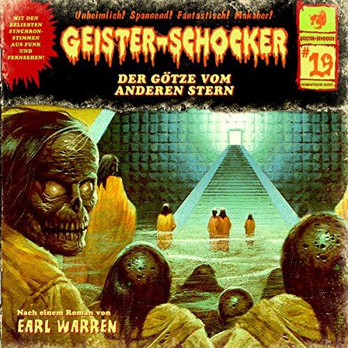 Der Götze vom anderen Stern: Geister-Schocker 19