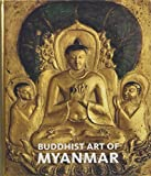 img - for Buddhist Art of Myanmar book / textbook / text book