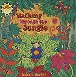 Walking Through the Jungle, Stella Blackstone, 1905236999