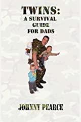 Twins: A Survival Guide for Dads