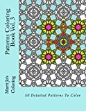 Patterns Coloring Book Vol. 3