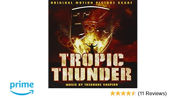Tropic thunder [original soundtrack] original soundtrack   songs.