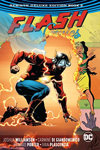The Flash: The Rebirth Deluxe Edition Book 2 (Rebirth) (Flash: Rebirth)