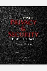 The Complete Privacy & Security Desk Reference: Volume I: Digital (Volume 1) Paperback