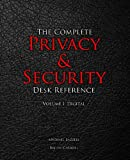 img - for The Complete Privacy & Security Desk Reference: Volume I: Digital (Volume 1) book / textbook / text book