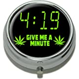 4-19 Give Me a Minute - Marijuana Weed Pot 420 Pill Case Trinket Gift Box