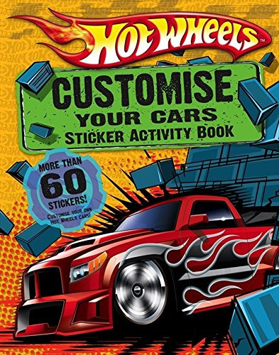 Hot Wheels: Customise Your Cars Sticker Activity Book (Hot Wheels Stickers Cars)
