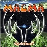 Spiritual by Magma (2002-08-13)