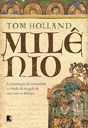 Milênio: A construção da cristandade e o medo da chegada do ano 1000 na Europa