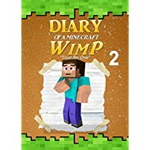 Diary of a Minecraft WimP Book 2: Trust No One (An Unofficial Minecraft Book) (Minecraft Survival Adventures)