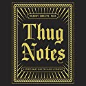 Thug Notes: A Street-Smart Guide to Classic Literature Audiobook by Sparky Sweets, PhD Narrated by Greg Edwards