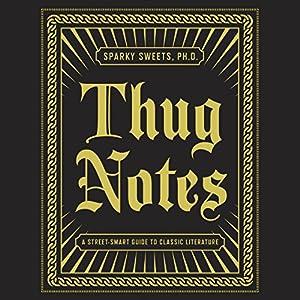 Thug Notes Hörbuch