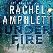 Under Fire: A Dan Taylor Thriller | Rachel Amphlett