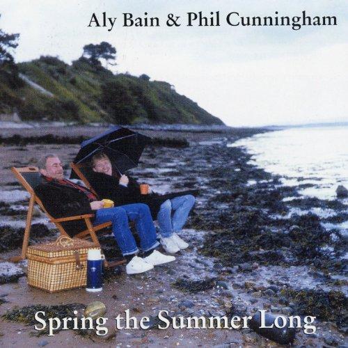 Aly Bain  Phil Cunningham - 癮 - 时光忽快忽慢,我们边笑边哭!