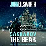 Sakharov the Bear | John Ellsworth