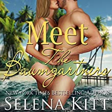 Meet the Baumgartners Audiobook by Selena Kitt Narrated by Taylor Quinn