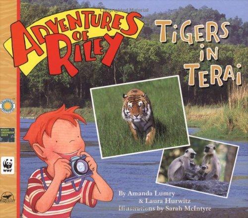 Adventures of Riley--Tigers in Terai -