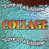 Love of a Lifetime by Collage (1998-11-03)