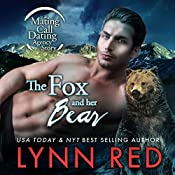 The Fox and Her Bear: Mating Call Dating Agency, Book 2 | Lynn Red