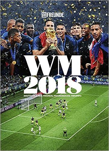 Fussball Wm 2018 Das 11 Freunde Buch Amazon De Philipp
