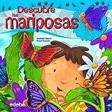 Descuebre las mariposas (Spanish Edition)