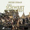 Das Schwert des Zaren Hörbuch von Peter Urban Gesprochen von: Claudio Großner