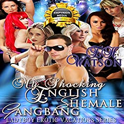 My Shocking English Shemale Gangbang