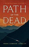 Path of the Dead (The Arthur Nakai Mysteries Book 1)