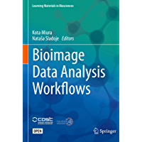 Bioimage Data Analysis Workflows (Learning Materials in Biosciences) (English Edition)