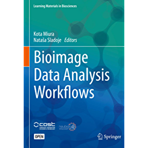 Bioimage Data Analysis Workflows (Learning Materials in Biosciences)