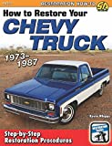 Best 1987s - How to Restore your Chevy Truck: 1973-1987 Review