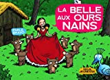 """Afficher """"Belle aux ours nains (La)"""""""