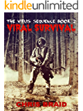 Viral Survival (The Virus Sequence Book 2)