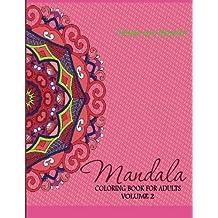 Mandala Coloring Book For Adults Volume 2 3 Dec 19 2014 By Celeste Von Albrecht