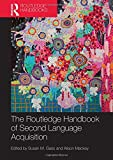 The Routledge Handbook of Second Language Acquisition (Routledge Handbooks in Applied Linguistics)