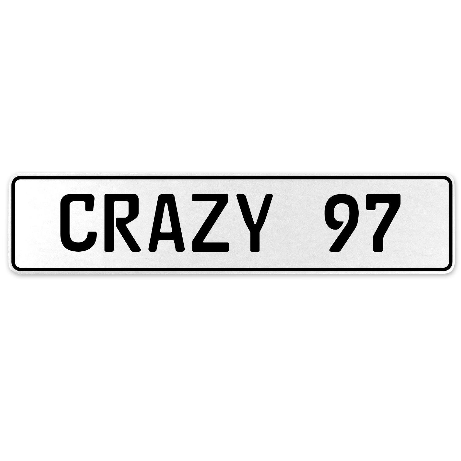 Vintage Parts 555684 Crazy 97 White Stamped Aluminum European License Plate