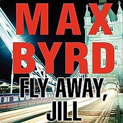 Fly Away, Jill