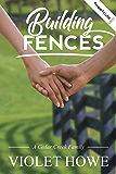 Building Fences (A Cedar Creek Family Book 1)