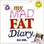My Mad Fat Diary | Rae Earl