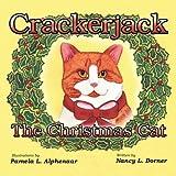 Crackerjack the Christmas Cat, Nancy L. Dorner, 098184880X